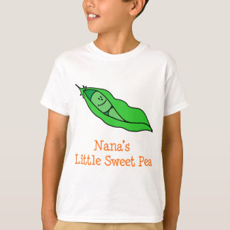 Nana's Little Sweet Pea T-Shirt