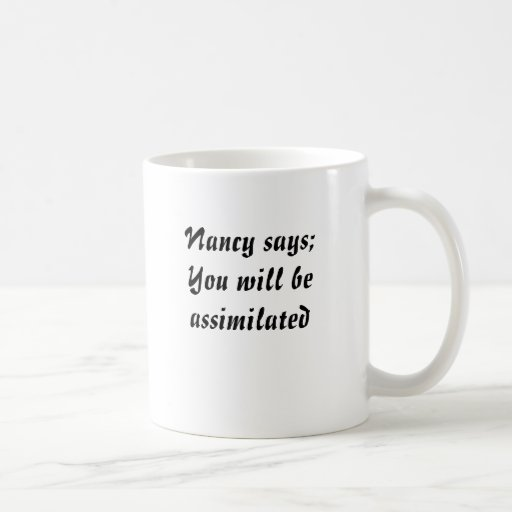 Nancy says coffee mugs