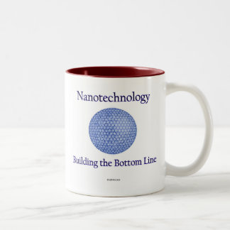 Nanotechnology: Building the Bottom Line. (1) Two-Tone Coffee Mug
