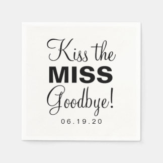 Napkin - Kiss the Miss Goodbye Disposable Serviette