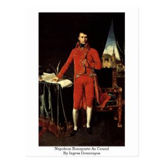 Napoleon Bonaparte As Consul By Ingres Dominique Postcard