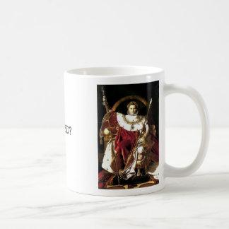 Napoleon the Emperor, Napoleon the Emperor, WWNBD? Coffee Mug