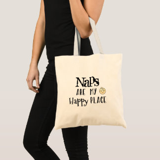 Naps Are My Happy Place Quote Tote Bag