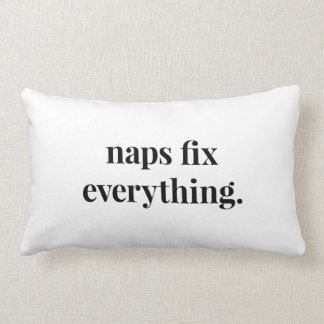 Naps Fix Everything Pillow