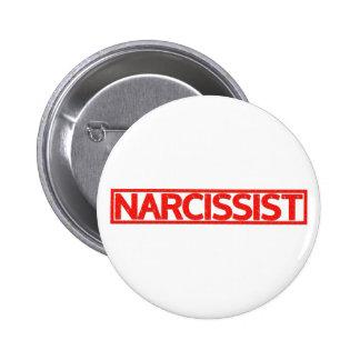 Narcissist Stamp 6 Cm Round Badge