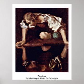 Narcissus By Michelangelo Merisi Da Caravaggio Poster
