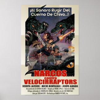 Narcos vs Velocirraptors Poster