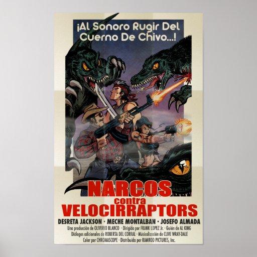 Narcos vs Velocirraptors Posters