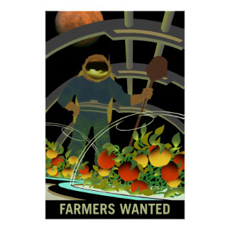 NASA Mars Recruiting Poster - Farmers Wanted