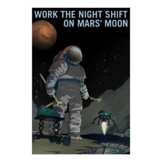 NASA Mars Recruiting Poster - Work the Night Shift