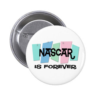 NASCAR Is Forever Pinback Buttons