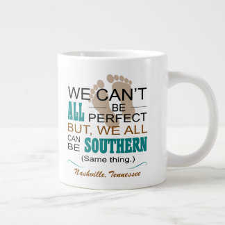 Nashville All Can Be Southern Jumbo Mug
