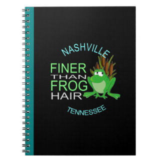 Nashville Finer Than Frog Hair Spiral Notebook