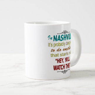 Nashville Hey Ya'll Watch This Jumbo Mug