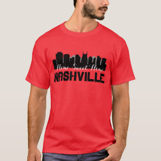 Nashville Home Sweet Home T-Shirt