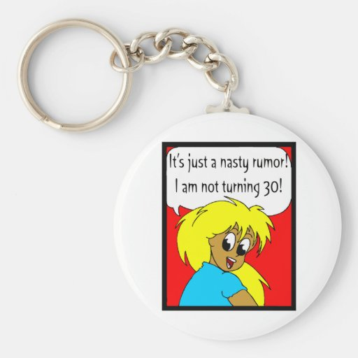 Nasty Rumor 30th Birthday Gifts Key Chain