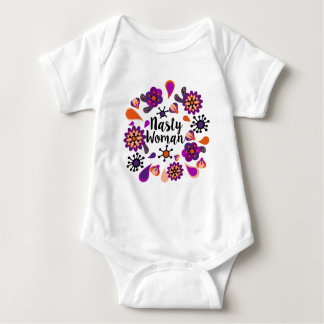 Nasty Woman Baby Bodysuit