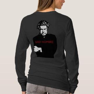 Nasty Woman / Bad Hombre T-Shirt