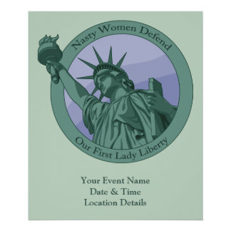 Nasty Woman First Lady Statue Of Liberty Poster