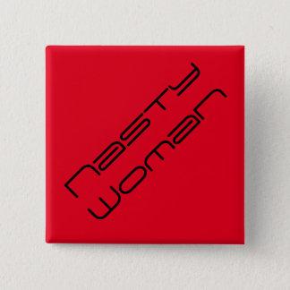 Nasty Woman - futuristic black text on bright red 15 Cm Square Badge