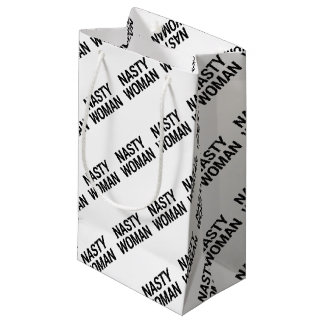 Nasty Woman gift wrapping Small Gift Bag