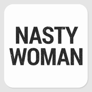 Nasty Woman gift wrapping Square Sticker
