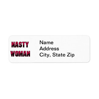 Nasty Woman Return Address Label