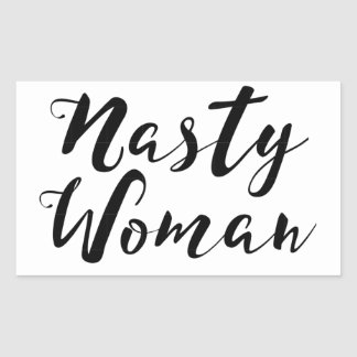 Nasty Woman Sticker