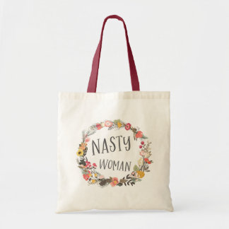 Nasty Woman Whimsical Floral Wreath Typograpy Art Tote Bag