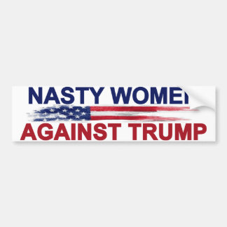 Nasty Women Against Trump Bumper Sticker