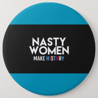 Nasty Women Make History Button