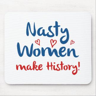 Nasty Women Make History Mouse Pad