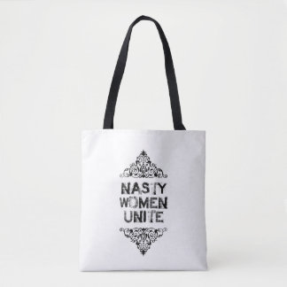 Nasty Women Unite Tote Bag