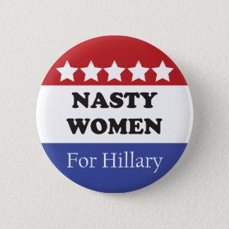 Nasty Women Vote For Hillary 6 Cm Round Badge