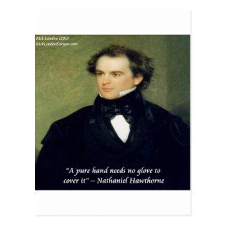 "Nathaniel Hawthorne ""Pure Hands"" Wisdom Quote Postcard"
