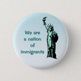 Nation of Immigrants Blue Button