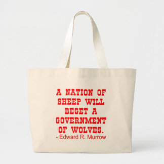 Nation Of Sheep Beget Government Of Wolves Jumbo Tote Bag