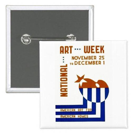 National Art Week  - WPA Poster - Pin