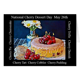 National Cherry Dessert Day MAy 26th Card