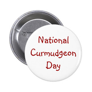 National Curmudgeon Day Button