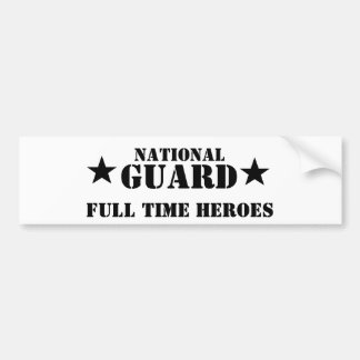 national guard, full time heroes bumper sticker