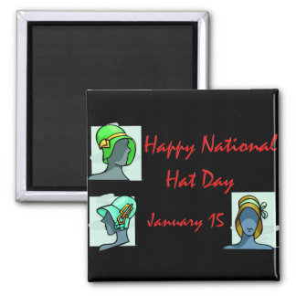 National Hat Day January 15 Square Magnet