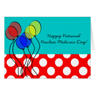 National Nuclear Medicine Day Cards
