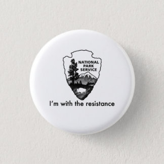National Parks Service leads the resistance 3 Cm Round Badge