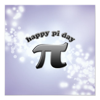 National Pi Day Pi Symbol for Math Nerds March 14 13 Cm X 13 Cm Square Invitation Card