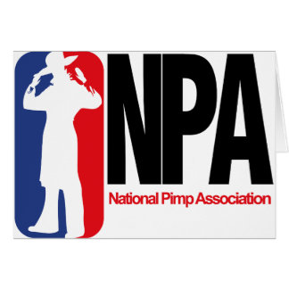 National Pimp Association Greeting Card