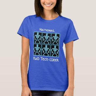 """National Rad Tech Week"" with skeleton xrays T-Shirt"