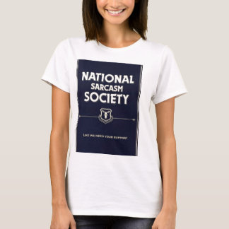 National-Sarcasm-Society T-Shirt