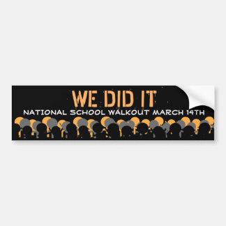 National School Walkout March 14 I did it Bumper Bumper Sticker