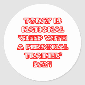 National 'Sleep With a Personal Trainer' Day Sticker